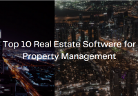 Top 10 Real Estate Software for Property Management